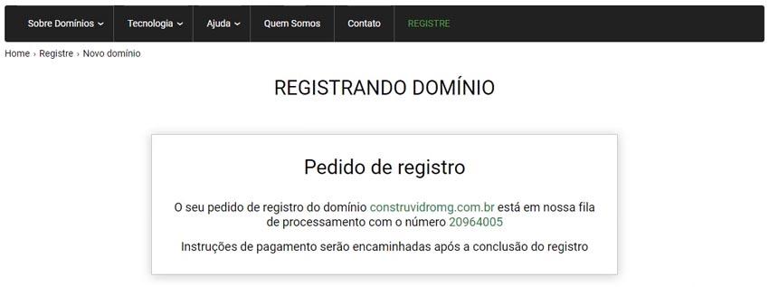 Nesta tela, você verá que o seu domínio está sendo registrado.